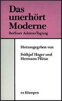 Cover: Das unerhört Moderne