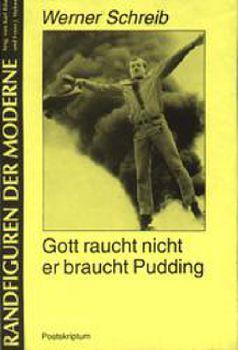 Cover: Gott raucht nicht er braucht Pudding