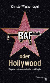 Cover: RAF oder Hollywood