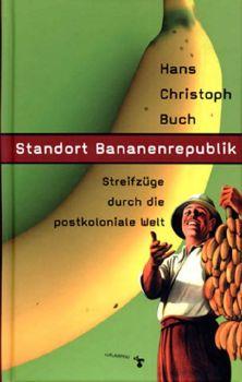 Cover: Standort Bananenrepublik