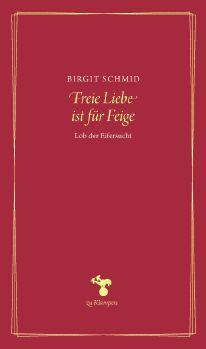Cover: Freie Liebe ist für Feige