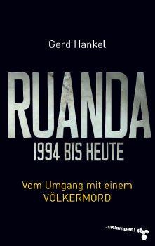 Cover: Ruanda 1994 bis heute