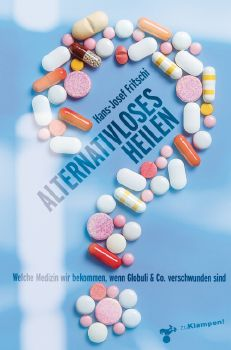 Cover: Alternativloses Heilen