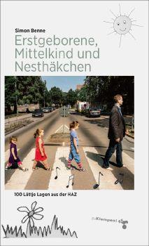 Cover: Erstgeborene, Mittelkind und Nesthäkchen