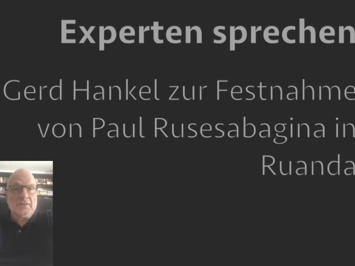 Gerd Hankel zur Festnahme von Paul Rusesabagina in Ruanda